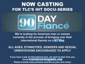 TLC's 90 Day Fiance Now Casting