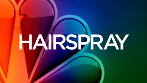 NBC's Hairspray Live Looking For Teen Actress