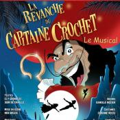 La revanche du capitaine crochet au Théâtre des variétés, Un spectacle pour enfants à voir absolument!