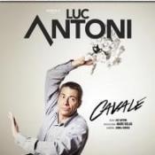 affiche photo du spectacle Cavale de Luc Antoni