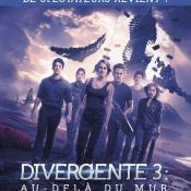 Affiche du film Divergente 3; Au-delà du mur