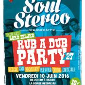 Flyer soul stereo Rub a Dub Party