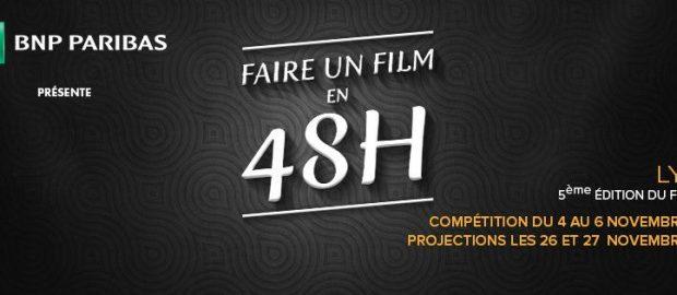 5ème édition du festival « Faire un film en 48h – Lyon »