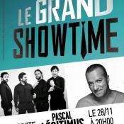 Spectacle Le Grand Showtime avec en invité Pascal Légitimus