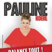 Affiche du spectacle de Pauline Koehl