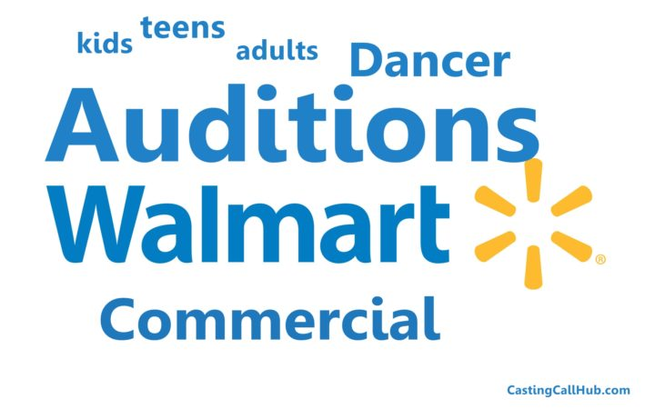 Child, Teen and Adult Dancers Walmart – TV Commercial Audition
