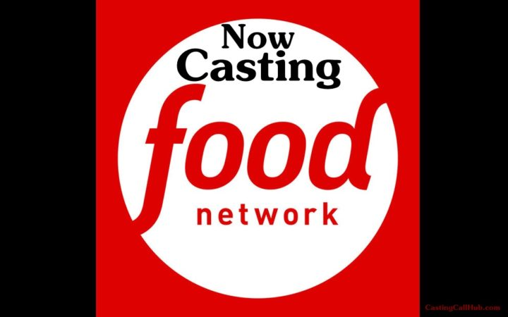 Food Network Channel  Casting Call